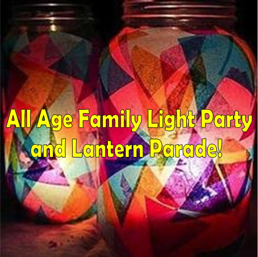 All Age Family Light Party & Lantern Parade