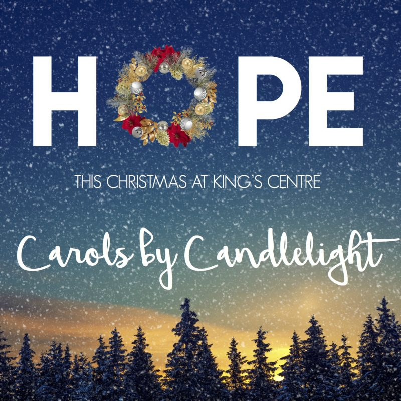 Carols by Candlelight – King's Centre
