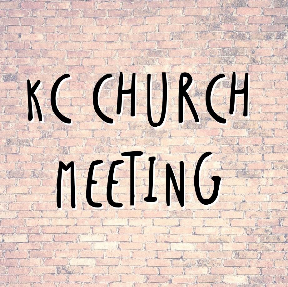 KC Church Meeting and Prayer Time