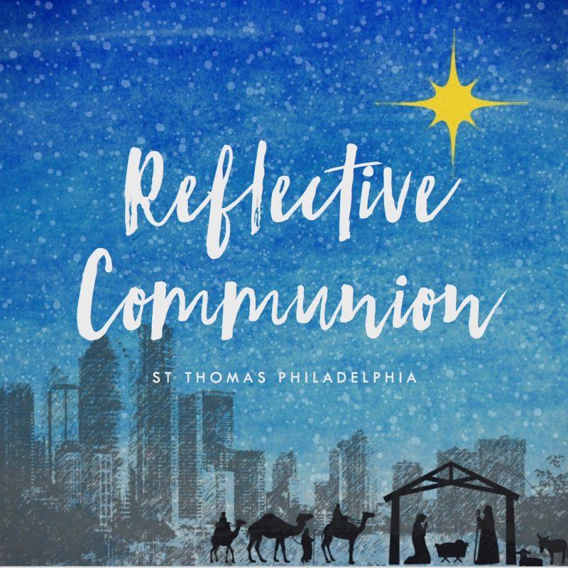 Reflective Communion – Philadelphia
