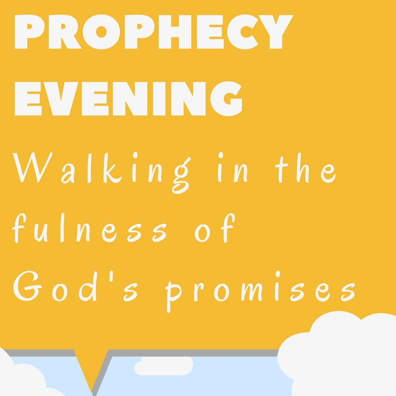Prophecy Evening