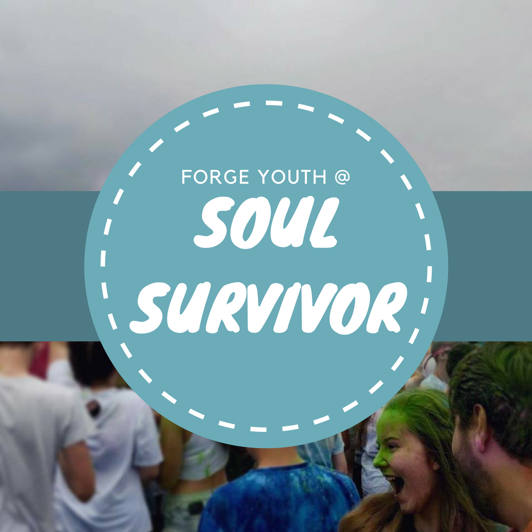 Forge Youth goes to Soul Survivor!