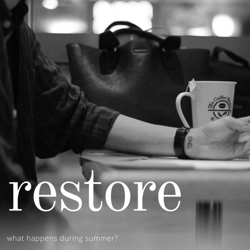 Restore: what's on over summer?